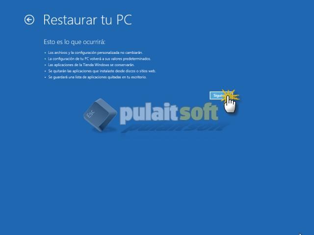 Procedemos a Restaurar tu PC