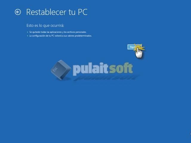 Procedemos a Restablecer tu PC